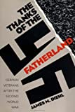 The Thanks of the Fatherland : German Veterans after the Second World War, Diehl, James M., 0807820776