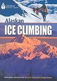 Alaskan Ice Climbing: Footprint Reading Library 1 (Footprint Reading Library: Level 1)