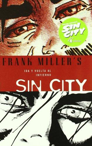Descargar Libro Sin City 07: Ida Y Vuelta Al Infierno Frank Miller