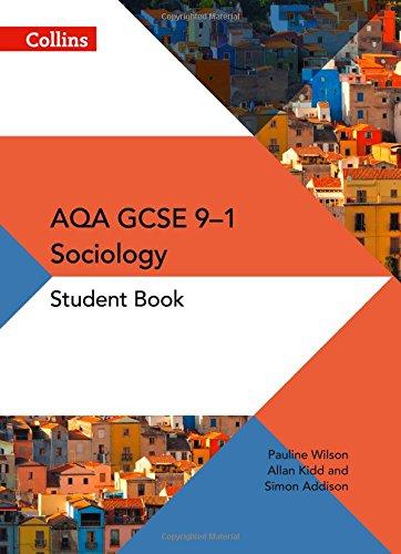 GCSE Sociology 9–1 – AQA GCSE Sociology Student Book