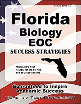 Florida Biology EOC Success Strategies Study Guide: Florida EOC Test Review for the Florida End-of-Course Exams by Florida EOC Exam Secrets Test Prep Team (2014-08-22)