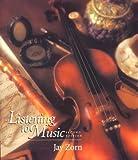 Listening to Music, Zorn, Jay D., 0131479504