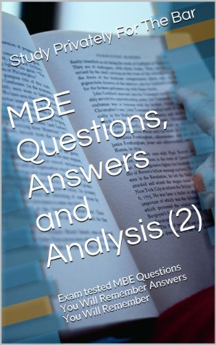 MBE Questions, Answers and Analysis (2): (e book) - Ivy Black letter law books - 6 published model bar essays  2012 - LOOK INSIDE!