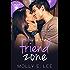 Love in the Friend Zone (Grad Night)