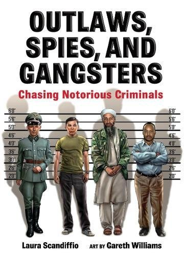 Download Outlaws, Spies, and Gangsters: Chasing Notorious Criminals pdf epub