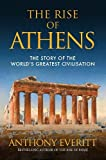 img - for The Rise of Athens: The Story of the World's Greatest Civilisation book / textbook / text book