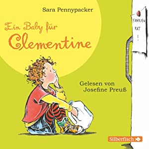 Ein Baby für Clementine (Clementine 5) Hörbuch