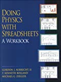 img - for Doing Physics with Spreadsheets: A Workbook with Disk by Gordon J. Aubrecht (2000-05-12) book / textbook / text book