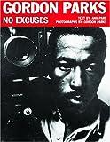 Gordon Parks: No Excuses
