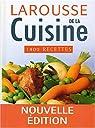 Larousse de la cuisine : 1400 recettes par Levallois
