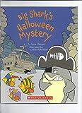 Big Shark's Halloween Mystery, Steve Metzger and Cedric Hohnstadt, 0545002370