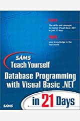 Sams Teach Yourself Database Programming With Visual Basic .Net 2003 In 21 Days (Sams Teach Yourself) Paperback