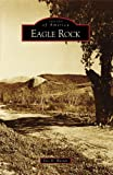 Eagle Rock (Images of America)