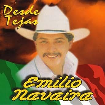 Amazon.com: Desde Tejas: Emilio Navaira: MP3 Downloads