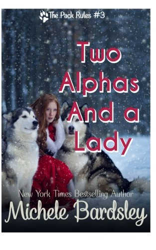 book cover of Two Alphas and a Lady