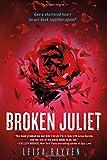 Broken Juliet (The Starcrossed Series)