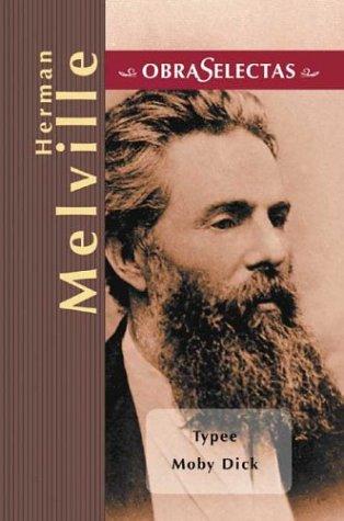 Descargar Libro Moby Dick / Typee - Obras Selectas - Hermann Melville