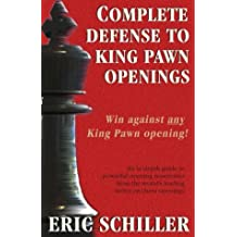Complete Defense to King Pawn Openings, 2nd Edition