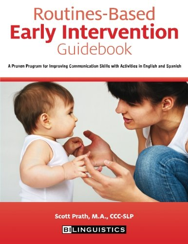 Routines-Based Early Intervention Guidebook: A Proven Progra