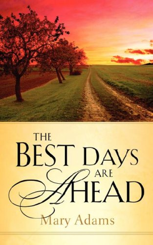 Download The Best Days are Ahead PDF