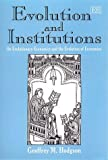 Evolution and Institutions, Geoffrey M. Hodgson, 1858988241
