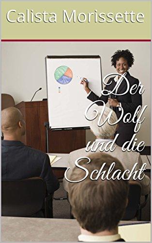 Der Wolf und die Schlacht (German Edition)
