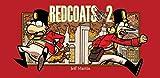: Redcoats-ish 2