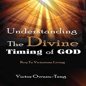 Understanding the Divine Timing of God Audiobook