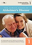 The Family Guide to Alzheimers Disease: Volume 1- Understanding Alzheimers