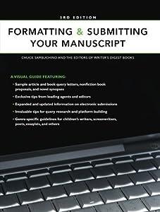 Formatting & Submitting Your Manuscript 3rd edition by Sambuchino, Chuck (2009) Paperback