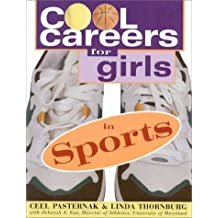 Cool Careers For Girls: Sports