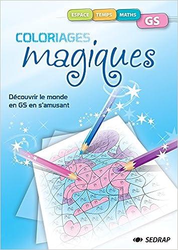 Télécharger en ligne Fichier Coloriage Magiques - Gs pdf, epub ebook