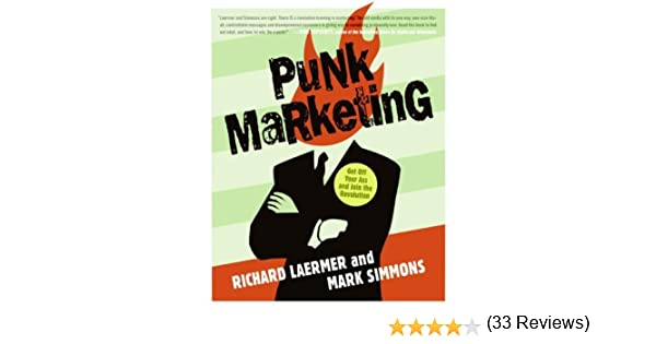 Amazon punk marketing get off your ass and join the amazon punk marketing get off your ass and join the revolution ebook richard laermer mark simmons kindle store fandeluxe Epub