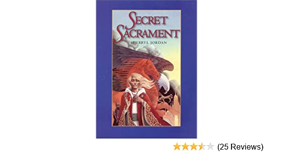 Amazon Secret Sacrament 9780064472302 Sherryl Jordan Books