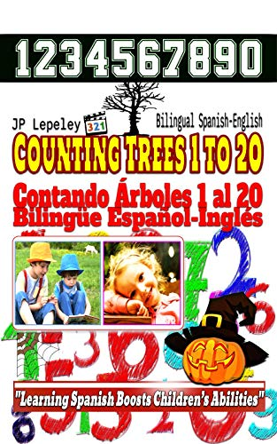 Counting Trees 1 to 20. Bilingual Spanish-English: Contando Árboles 1 al 20. Bilingüe Español-Inglés ()