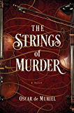 The Strings of Murder: A Novel (A Frey & McGray Mystery)