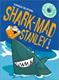 Shark-Mad Stanley Shark-Mad Stanley Grouth (Strange Relations)