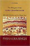 The Bhagats of the Guru Granth Sahib, Pashaura Singh, 0195662695