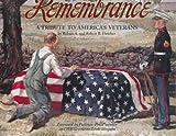 Remembrance: A Tribute to America's Veterans
