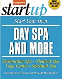 img - for Start Your Own Day Spa and More: Destination Spa, Medical Spa, Yoga Center, Spiritual Spa (StartUp Series) by Entrepreneur Press (2007-08-01) book / textbook / text book