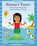 Sirenas Tears: A Story about Forgiveness from the Island of Guam