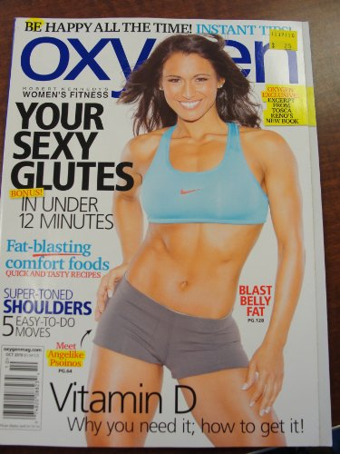Oxygen Magazine October 2010 (Robert Kennedy's Women's Fitness) Angelike Psoinos cover, your sexy glutes in under 12 minutes, super-toned shoulders 5 easy-to-do moves, blast belly ()
