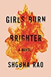 Girls Burn Brighter: A Novel