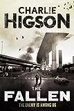 The Fallen: An Enemy Novel (The Enemy Book 5)