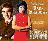 Dark Shadows - The Tony & Cassandra Mysteries (Dark Shadows Special Releases)