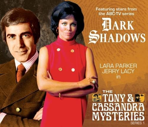 Dark Shadows - The Tony & Cassandra Mysteries (Dark Shadows Special Releases) by Big Finish Productions Ltd
