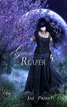 Gwen Reaper (A Young Adult Paranormal Romance Book 1) by [Primo, Jaz]