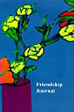 Friendship Journal, Jan Yager, 1889262315