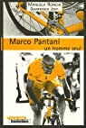 Marco Pantani, un homme seul par Ronchi