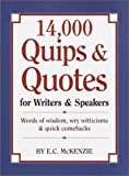 14,000 Quips and Quotes for Writers and Speakers, E. C. McKenzie, 0517427125